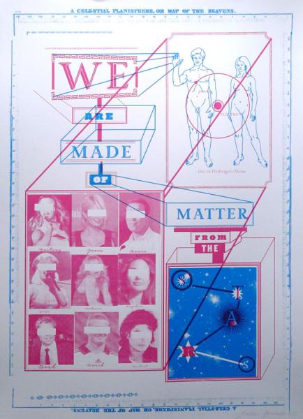 Jonathon-Barnbrook-We-Are-Made-Of-Mater-screen-print-london