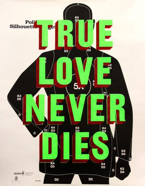 Dave Buonaguidi True Love Never Dies Green Print Club London