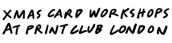 Xmas Card workshops