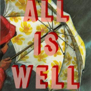 All Is Well Dave Buonaguidi Print Club London Screen Print