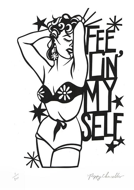 Feelin' Myself Poppy's Papercuts Print Club London Screen Print