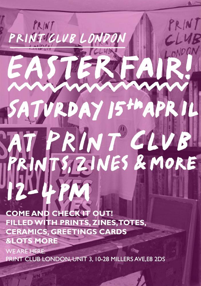 Easter Fair Print Club London