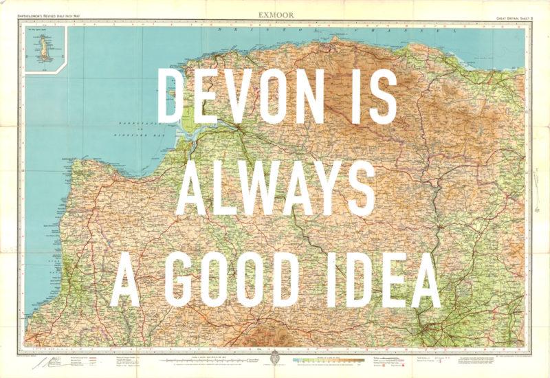 Map Of Uk Devon.Devon Is Always A Good Idea By Dave Buonaguidi