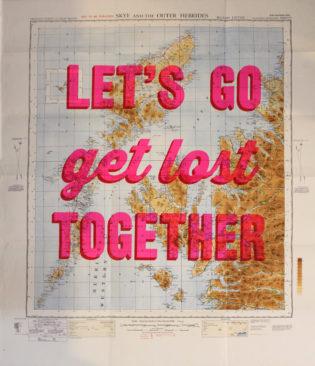 Let's Go Get Lost Scotland Dave Buonaguidi Print Club London Screen Print