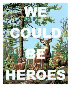 We Could Be Heroes Benjamin Thomas Taylor Print Club London Screen Print