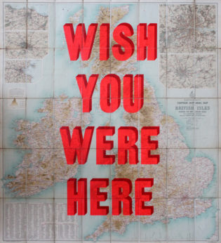 Wish You Were Here British Isles Dave Buonaguidi Print Club London Screen Print