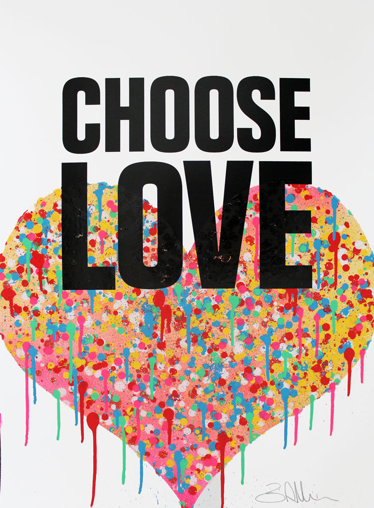 Choose Love Ben Allen Print Club London Help Refugees Screen Print