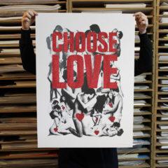 Cassandra Yap Choose Love Print Club London Screen Print