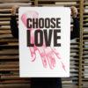 Choose Love Donk Print Club London Help Refugees Screen Print