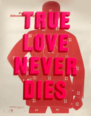 True Love Never Dies Pink And Red Dave Buonaguidi Print Club London Screen Print