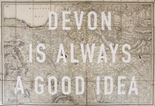 Devon Is Always A Good Idea Subtle Dave Buonaguidi Print Club London Screen Print