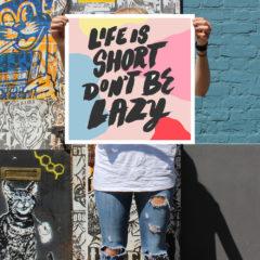 Life is Short Ionut Radulescu Print Club London Screen Print