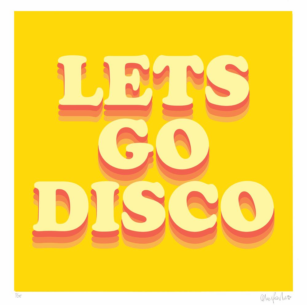 Lets Go Disco Oli Fowler Print Club London Screen Print
