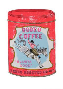 Rodeo Coffee Charlotte Farmer Screen Print Print Club London