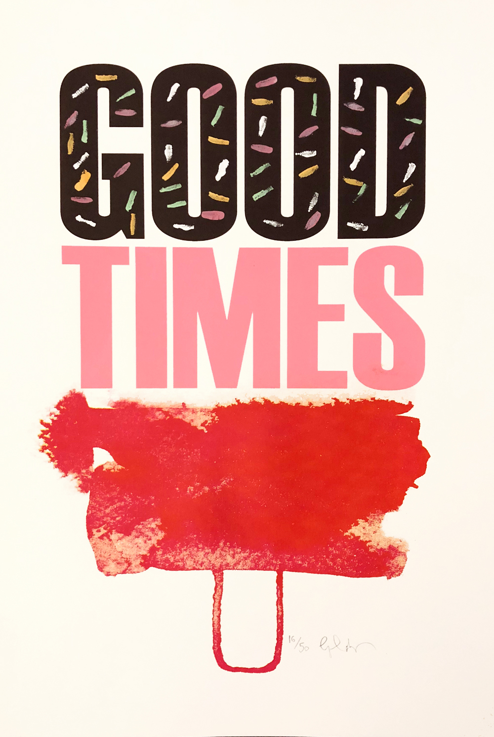Good times Gavin Dobson Print Club London Screen Print