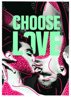 Teresa Fryxell Choose Love Help Refugees Print Club London Screen Print