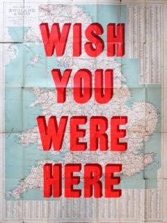 Wish You Were Here Dave Buonaguidi Print Club London Screen Print