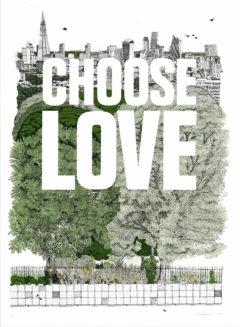 Choose Love Clare Halifax Print Club London Screen Print